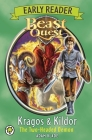 Beast Quest: Early Reader Kragos & Kildor the Two-headed Demon Cover Image