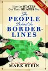 How the States Got Their Shapes Too: The People Behind the Borderlines Cover Image