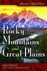 America's Natural Places: Rocky Mountains and Great Plains Cover Image