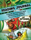 Reading Journal: A book for humans and adventurous spiders Cover Image