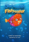 Dishwater Fishwater: Paperback Cover Image