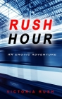 Rush Hour: An Erotic Adventure Cover Image