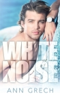 White Noise: An MM Bisexual Out For You Sport Romance (Unexpected #2) Cover Image