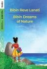 Bibin Dreams of Nature / Bibin Reve Lanati Cover Image