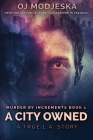 A City Owned: Large Print Edition Cover Image