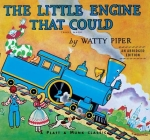 The Little Engine That Could: An Abridged Edition Cover Image