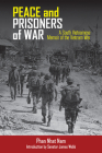 Peace and Prisoners of War: A South Vietnamese Memoir of the Vietnam War Cover Image