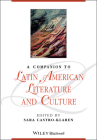 A Companion to Latin American Literature and Culture (Blackwell Companions to Literature and Culture) Cover Image