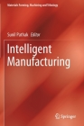 Intelligent Manufacturing (Materials Forming) Cover Image