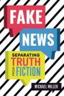 Fake News: Separating Truth from Fiction Cover Image