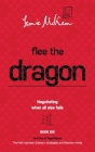 Flee the Dragon: Negotiating when all else fails Cover Image