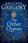 The Other Queen: A Novel (The Plantagenet and Tudor Novels) Cover Image