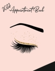 2022 Appointment Diary - Eyelash Day Planner Book with Times (in 15 Minute Increments) Cover Image