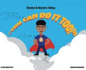 You Can Do It, Too! Cover Image