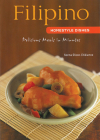 Filipino Homestyle Dishes: Delicious Meals in Minutes [Filipino Cookbook, Over 60 Recipes] (Learn to Cook) Cover Image