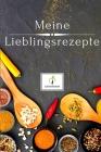 Meine Lieblingsrezepte: Version: Gewürze - Rezeptbuch zum Selberschreiben - Endlich dein eigenes Kochbuch selbst schreiben - Perfektes Geschen Cover Image