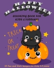 Happy Halloween Coloring Book for kids & toddlers: 25 Fun & Cute images for kids 2-5 years with witches, cats, bats and pumpkins Cover Image