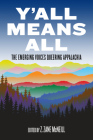 Y'All Means All: The Emerging Voices Queering Appalachia Cover Image