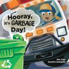 Hooray, it's Garbage Day! Cover Image