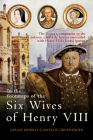 In the Footsteps of the Six Wives of Henry VIII: The visitor's companion to the palaces, castles & houses associated with Henry VIII's iconic queens (In the Footsteps of ...) Cover Image