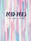 2019-2023 Five Year Planner: Daily Planner Five Year, Agenda Schedule Organizer Logbook and Journal Personal, 60 Months Calendar, 5 Year Appointmen Cover Image