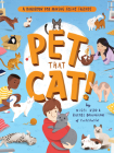 Pet That Cat!: A Handbook for Making Feline Friends Cover Image
