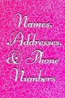 Names, Addresses, & Phone Numbers: Small Tabbed Address Book. A-Z Alphabetical Tabs. Cover Image