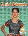 Zuriel Oduwole: Filmmaker and Campaigner for Girls' Education (Remarkable Lives Revealed) Cover Image