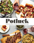 Potluck: Food and Drink to Share with Friends and Family Cover Image