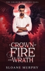 A Crown of Fire and Wrath Cover Image