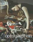 Prix Pictet 05: Consumption Cover Image