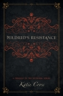 Mildred's Resistance (Network) Cover Image