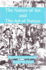 The Nature of Art and The Art of Nature Cover Image