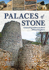 Palaces of Stone: Uncovering Ancient Southern African Kingdoms Cover Image