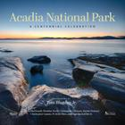 Acadia National Park: A Centennial Celebration Cover Image