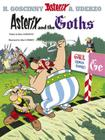 Asterix and the Goths (Asterix (Orion Hardcover) #3) Cover Image