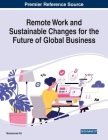 Remote Work and Sustainable Changes for the Future of Global Business Cover Image