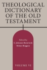 Theological Dictionary of the Old Testament, Volume VI, Volume 6 Cover Image