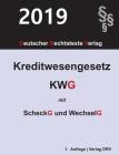 Kreditwesengesetz: KWG mit Scheckgesetz und Wechselgesetz Cover Image