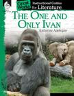 An Instructional Guide for Literature: The One and Only Ivan Cover Image