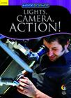 Lights, Camera, Action! (Inside Science: Science and Technology) Cover Image