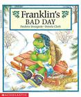 Franklin's Bad Day Cover Image