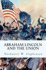 Abraham Lincoln and the Union Cover Image
