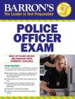 Police Officer Exam (Barron's Test Prep) Cover Image