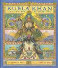 Kubla Khan: The Emperor of Everything Cover Image