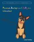 Peanut, Butter, and Jelly kids: Unleashed Cover Image