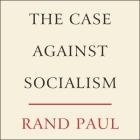 The Case Against Socialism Lib/E Cover Image