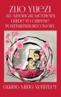 Zuo Yuezi: An American Mother's Guide to Chinese Postpartum Recovery Cover Image