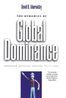 The Dynamics of Global Dominance: European Overseas Empires, 1415–1980 Cover Image