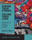 Sewing Their Stories, Telling Their Lives: Embroidered Narratives from Chile to the World Stage (1969-2016) Cover Image